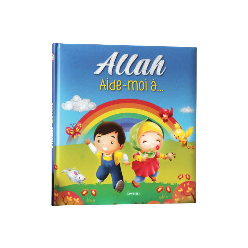 Allah Aide-moi à ...