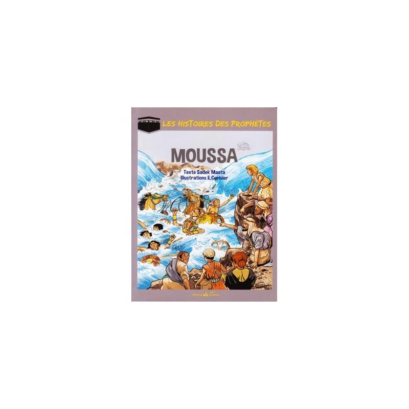 Histoire des prophètes - Moussa