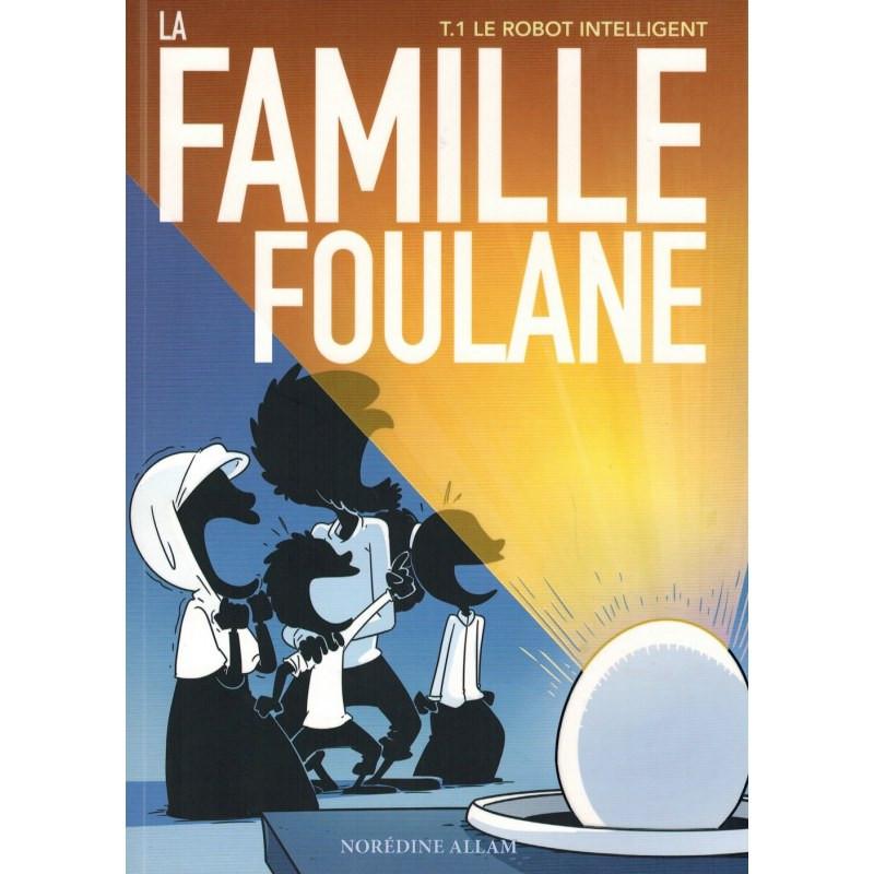 La famille Foulane Le robot intelligent