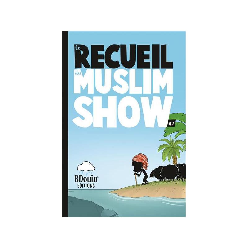 le recueil du muslim show