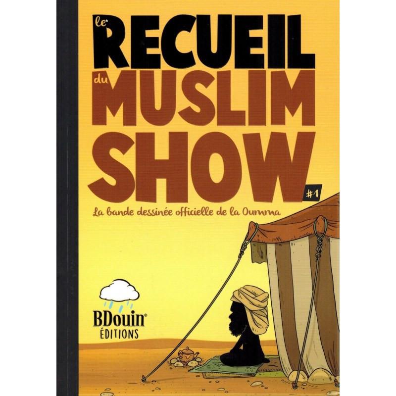 Recueil 1 Les chroniques en bandes dessinées de la série muslim show