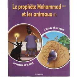 Le prophète Mohammed et les animaux 1