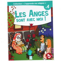 J'apprends ma religions Les Anges sont avec moi ! N°4