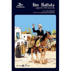 Ibn Battuta : Grand Voyageur