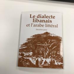 Le dialecte libanais et l'arabe et l'arabe littéral ( Première partie )